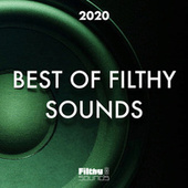 Best Of Filthy Sounds 2020 von Various Artists