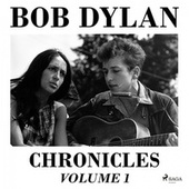 Chronicles, Vol. 1 de Bob Dylan