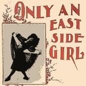 Only an East Side Girl de Bob Dylan