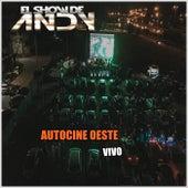 Autocine Oeste (Vivo) by El Show de Andy