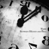 Between Heaven and Hell von Marie