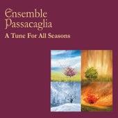 A Tune for All Seasons von Ensemble Passacaglia