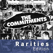 The Commitments (Rarities Edition) by The Commitments