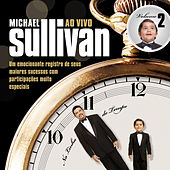 Na Linha Do Tempo (Ao Vivo - Vol. 2) de Michael Sullivan