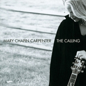 The Calling (International edition) by Mary Chapin Carpenter