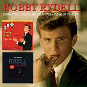 Bobby Rydell Salutes The Great Ones/Rydell At The Copa by Bobby Rydell