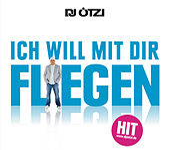 Ich will mit dir fliegen von DJ Ötzi