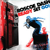 Ready Set Go! von Roscoe Dash