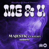 Me & U (Acoustic) by Majestic