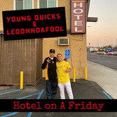 Hotel on a Friday von Young Quicks