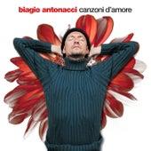 Canzoni D'Amore di Biagio Antonacci