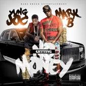 Getting No Money de Mark B