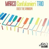 Over the Rainbow von Marco Confalonieri Trio