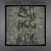 Valentine's Day by The Wood Floors