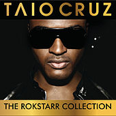 The Rokstarr Hits Collection de Taio Cruz