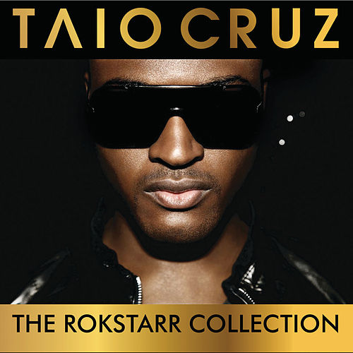 The Rokstarr Hits Collection by Taio Cruz