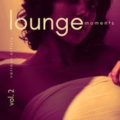 Lounge Moments, Vol. 2 von Various Artists
