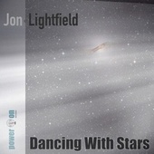 Dancing With Stars (Acoustic Version) by Jon Lightfield