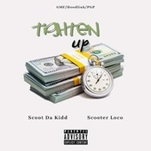 Tighten Up by Scooter loco
