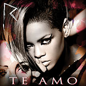 Te Amo von Rihanna