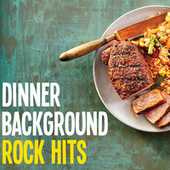 Dinner Background Rock Hits de Various Artists