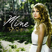 Mine von Taylor Swift