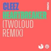 Heartbreaker (twoloud Remix) von Cleez