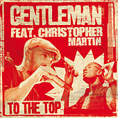 To The Top von Gentleman
