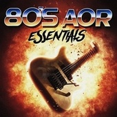 80's AOR Essentials by Various Artists