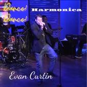 Dance! Dance! Harmonica by Evan Curtin