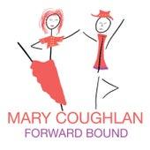Forward Bound de Mary Coughlan