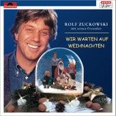 Wir warten auf Weihnachten von Rolf Zuckowski
