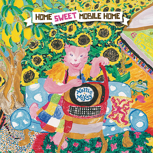 Home Sweet Mobile Home de Nellie McKay
