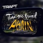 Turn Me Around Again (Acoustic) de Trapt