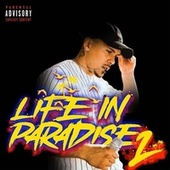 LIFE IN PARADISE 2 by Travis Keefe