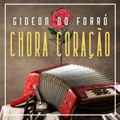 Chora Coração von Gideon do Forró