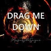 Drag Me Down von MusicWithSagar