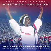 The Star Spangled Banner (Live from Super Bowl XXV) by Whitney Houston