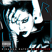 Rated R: Remixed de Rihanna