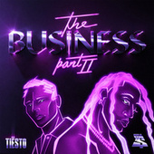 The Business, Pt. II von Tiësto & Ty Dolla $ign