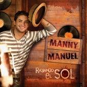 Rayando El Sol de Manny Manuel