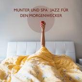 Munter und Spaß Jazz für den Morgenwecker by Verschiedene Interpreten