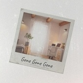 Gone Gone Gone von Various Artists