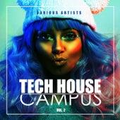 Tech House Campus, Vol. 2 von Various Artists