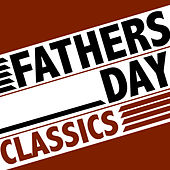Fathers Day Classics de Various Artists