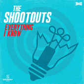Everything I Know de The Shootouts