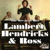 The Greatest Hits by Lambert, Hendricks and Ross
