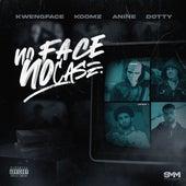 No Face No Case (feat. Dotty) von Kwengface