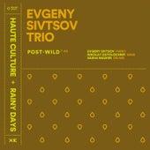 Post-Wild by Evgeny Sivtsov