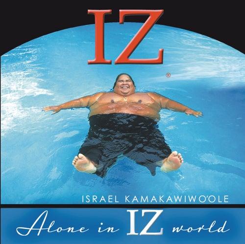 Alone In IZ World de Israel Kamakawiwo'ole